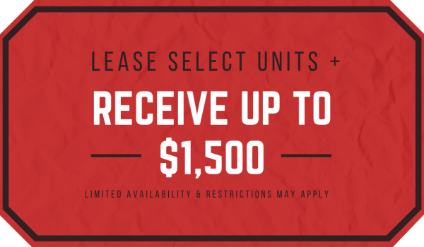 Lease Select Units & Receive Up to $1,500 Gift Card.